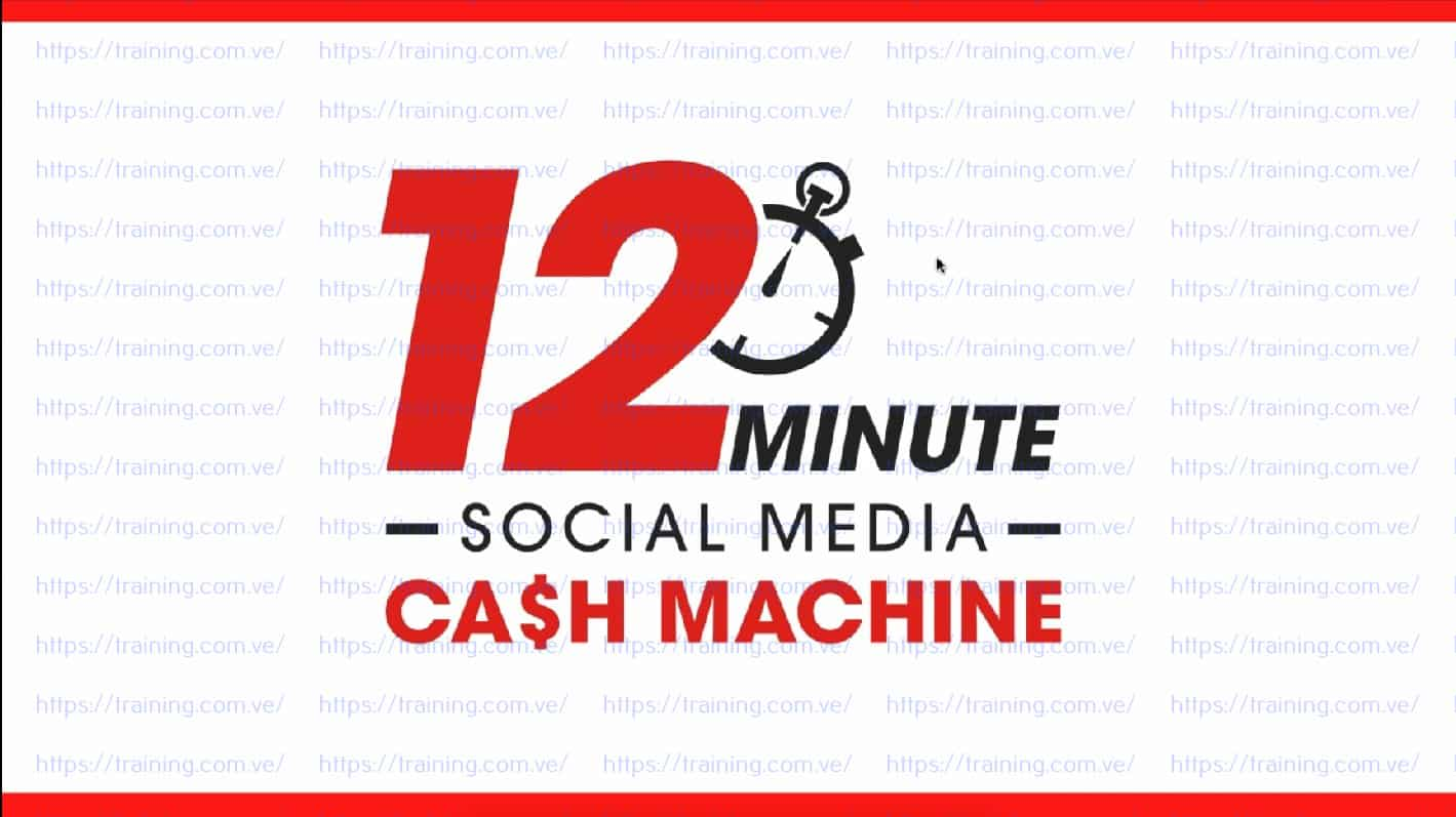 12 Minute Social Media Cash Machine kim walsh phillips Coupon