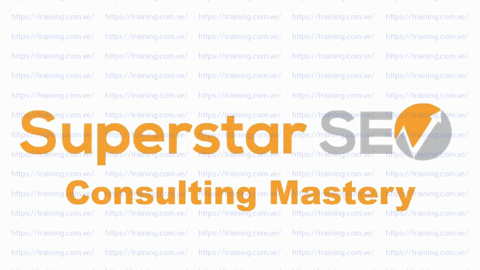 Superstar SEO Consulting Master Download
