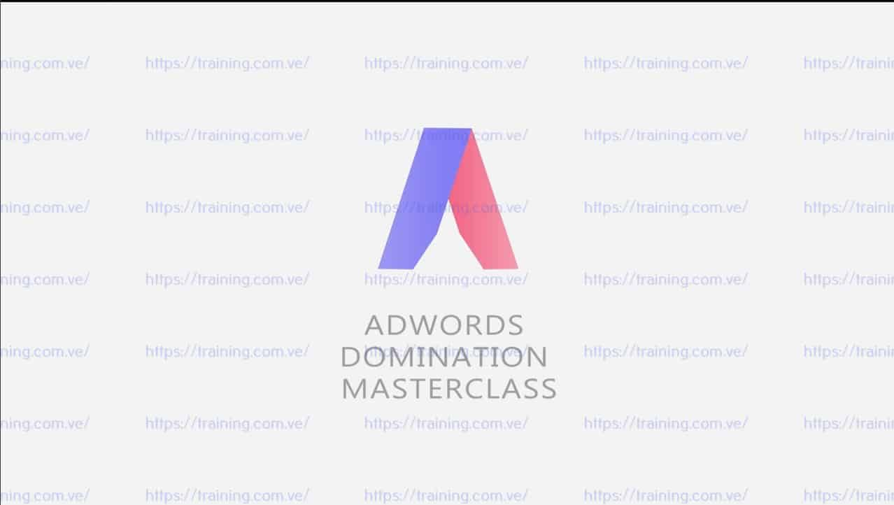 Adwords Domination Masterclass by Brad Callen Bryxen Download