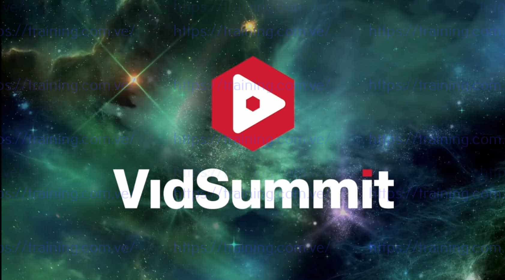 Download VidSummit 2018 Replays Now Free