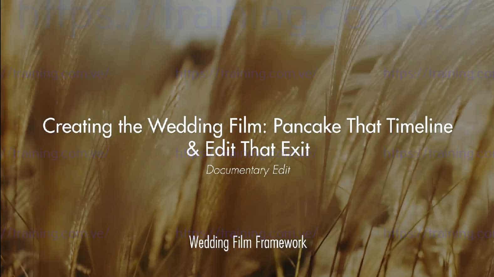 Wedding Film Framework by Matt Johnson 1