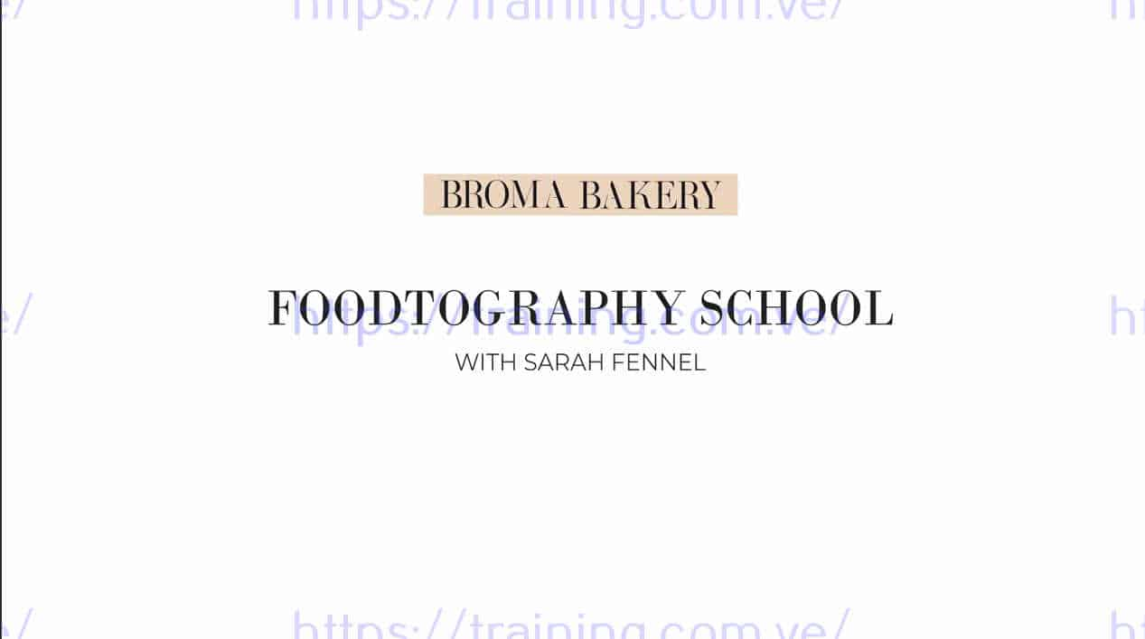 Foodtography school by Sarah Fennel Get
