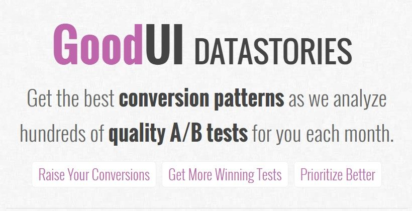 GoodUI DATASTORIES Updated March 2017