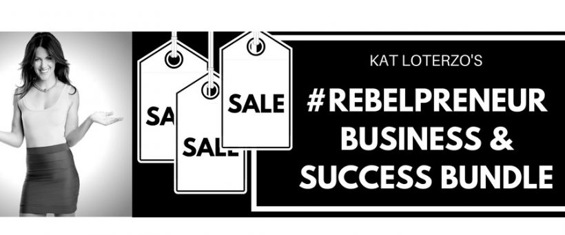 Kat Loterzo Rebel Entrepreneurs Business and Success Bundle