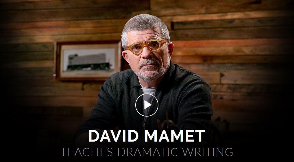 Masterclass David Mamet Teaches Dramatic Writing