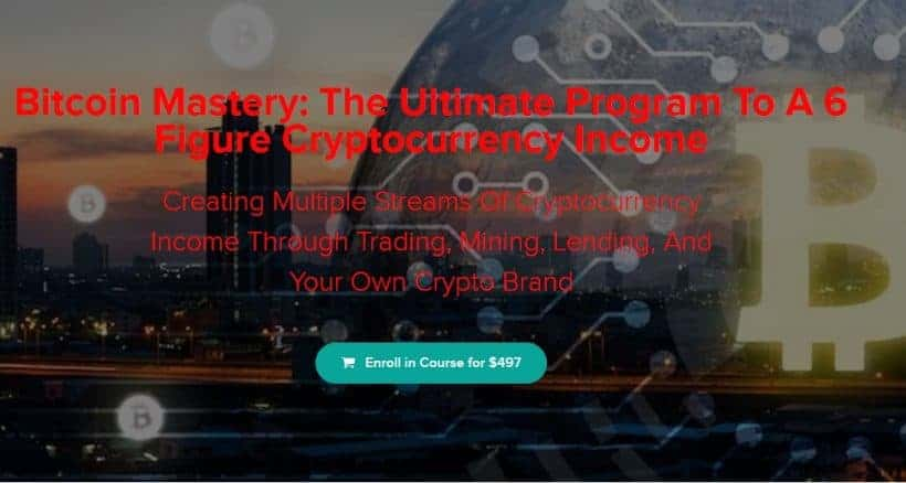 Bitcoin Mastery: The Ultimate Program To A 6 Figure Cryptocurrency Income by Ryan Hildreth