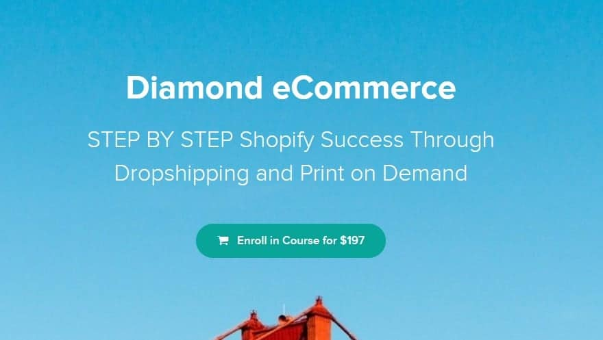 Diamond eCommerce ​STEP BY STEP Shopify Success Through Dropshipping and Print on Demand