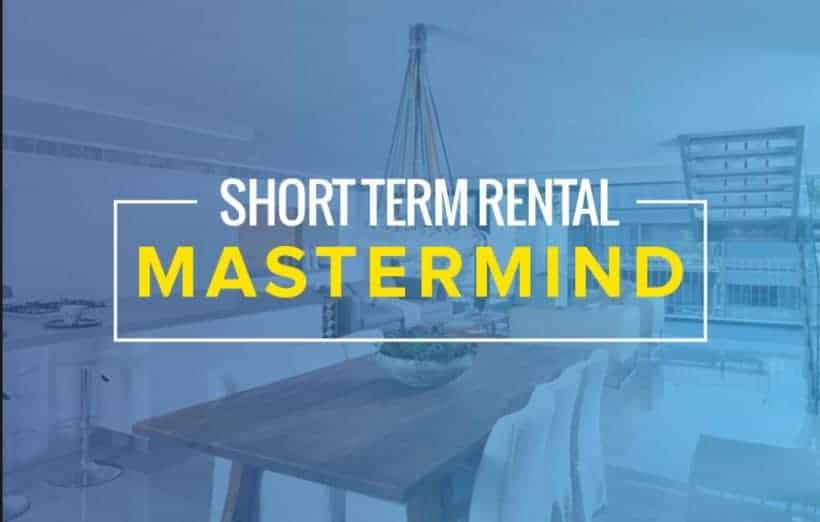 Short-Term Rental Mastermind Business System by J. Massey