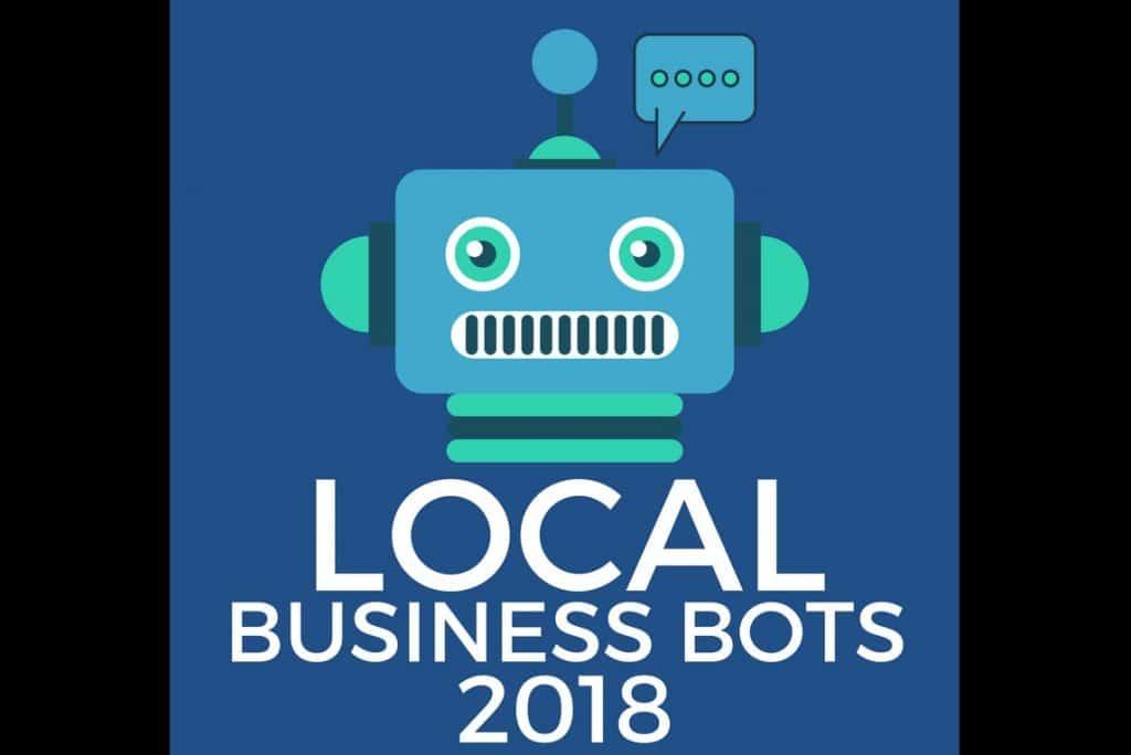 Local Business Bots 2018 standard by Ben Adkins