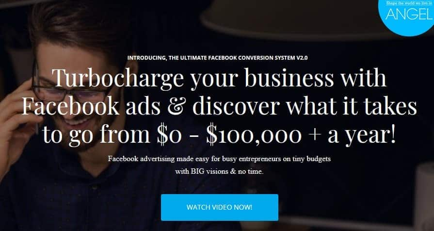 The Ultimate Facebook Conversion System v2.0 by Ben Angel