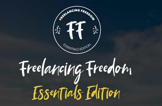 Freelancing Freedom Essentials Edition by Brad Hussey