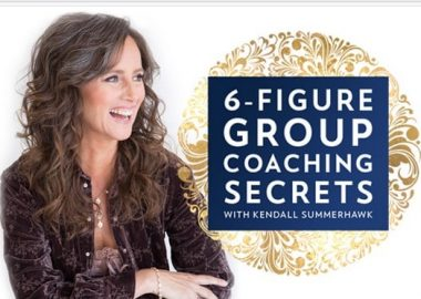 6-Figure Group Coaching Secrets by Kendall SummerHawk
