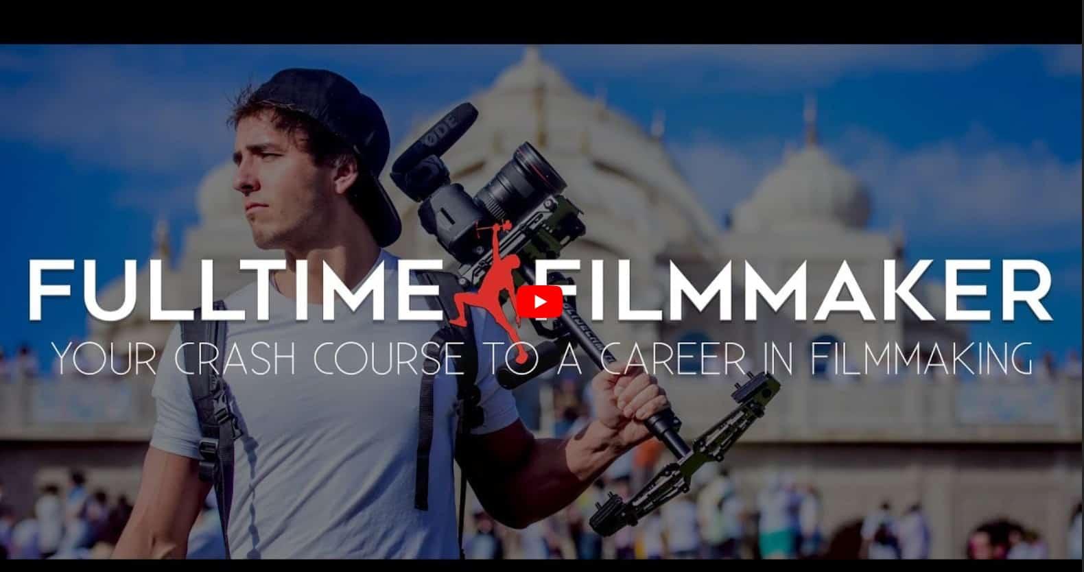 Full Time Filmmaker by Parker Walbeck 2018