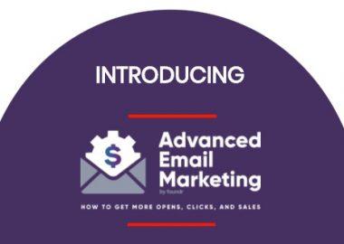 Advanced Email Marketing by Jimmy Kim Foundr