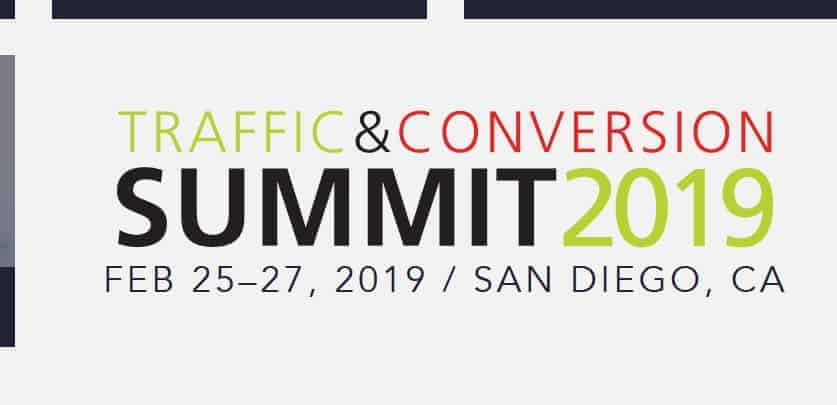 Traffic & Conversion Summit 2019 Recordings + Notes
