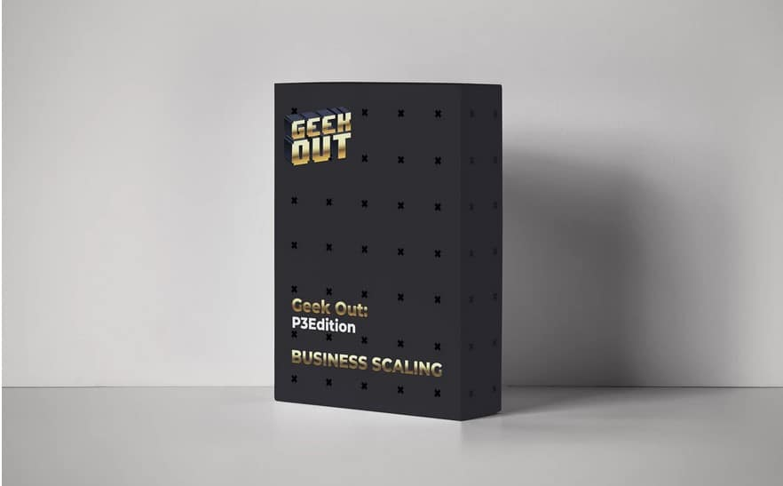 Business Scaling Geekout P3 Edition by James Van Elswyk