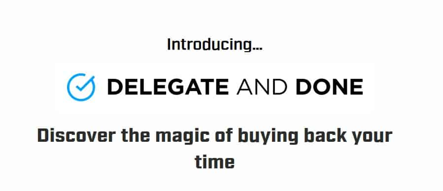 Delegate and Done by Ramit Sethi