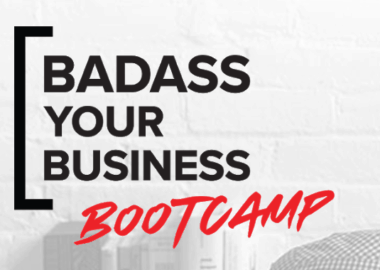 Badass Your Business Bootcamp by Pia Silva