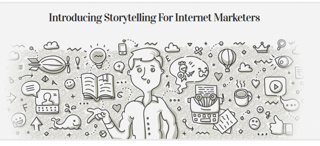 Storytelling For Internet Marketers by Dave Kaminski