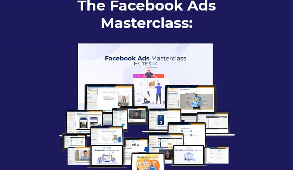 MuteSix Facebook Ads Masterclass