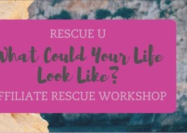 Affiliate Rescue Workshop by Megan Dixon