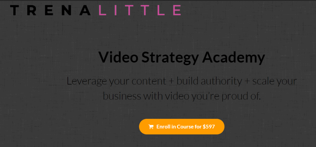 Video Strategy Academy by Trena Little