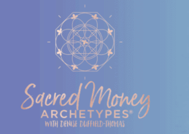 Sacred Money Archetypes by Denise Duffield-Thomas